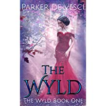 The Wyld: A Reverse Harem Fantasy