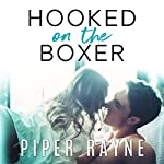 Hooked on the Boxer: Modern Love, Book 2 | Piper Rayne