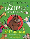 The Gruffalo and Friends Annual 2017 (Annuals 2017)
