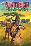Quatermain-The New Adventures (Volume 1)
