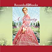 A Beauty So Rare: Belmont Mansion, Book 2 | Tamera Alexander