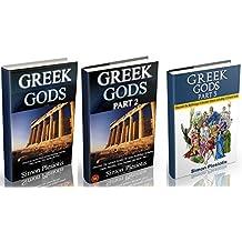 Greek Gods: 3 in 1. Discover the Mythology of Ancient Greece (Ancient Greece, Gods, Ancient History, Greek Mythology, Titans, Hercules, Zeus, Neptune, Chaos) (History, Ancient secrets)