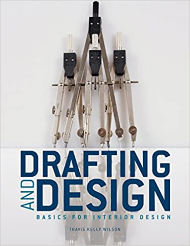 Amazon Drafting Design Basics For Interior 9781563678370 Travis Kelly Wilson Books