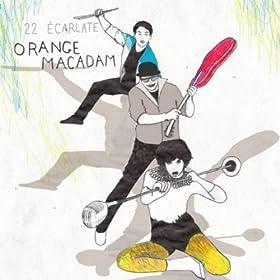Emoi Et Moi Orange Macadam Mp3 Downloads