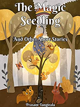 #freebooks – The Magic Seedling, and Other Short Stories – Free Until October 12