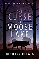THE CURSE OF MOOSE LAKE (INTERNATIONAL MONSTER SLAYERS BOOK 1)