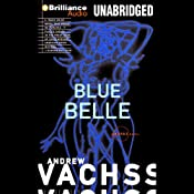 Blue Belle: A Burke Novel #3 | Andrew Vachss