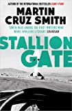 Front cover for the book Stallion Gate by Martin Cruz Smith