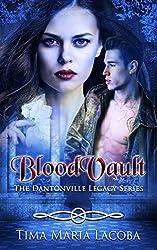 BloodVault: The Dantonville Legacy Series Book 3
