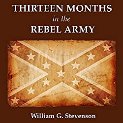 Thirteen Months in the Rebel Army