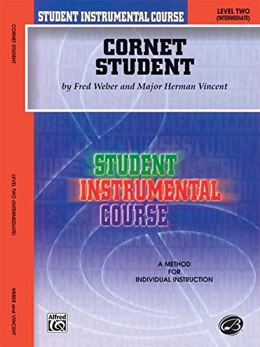 Belwin Course (Student Instrumental Course Cornet Student: Level II)