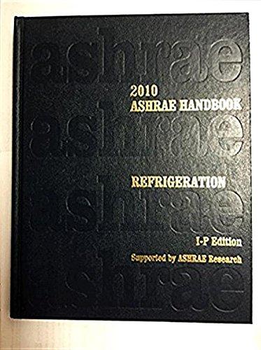 2010 Ashrae Handbook: Refrigeration, I-P Edition