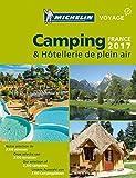Michelin Camping France 2017 (MICHELIN Campingführer)