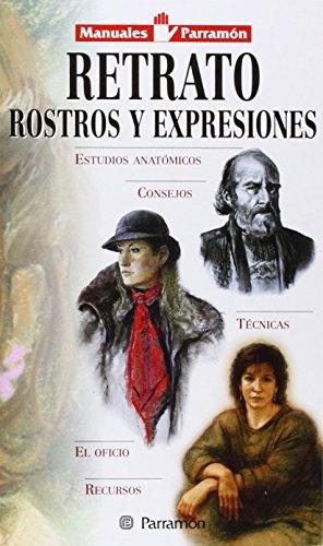 Descargar Libro Retrato. Rostros Y Expresiones David Sanmiguel