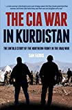 The CIA War in Kurdistan: The Untold Story of the