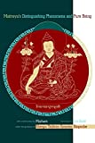 img - for Maitreya's Distinguishing Phenomena and Pure Being: With Commentary by Mipham book / textbook / text book