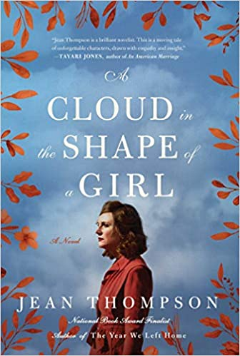 A Cloud In The Shape Of A Girl Jean Thompson 9781501194368 Amazon