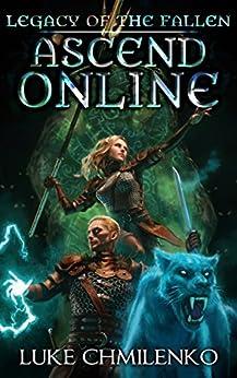 Legacy of the Fallen (Ascend Online Book 3) by [Chmilenko, Luke]