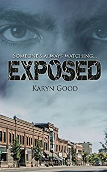 Exposed (The Aspen Lake Series) by [Good, Karyn]