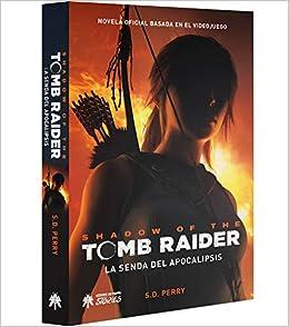 Shadow of the Tomb Raider: La senda del apocalipsis: Amazon.es ...