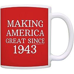 75th Birthday Gifts Making America Great Since 1943 Funny 75th Birthday Party Supplies 75th Birthday Gag Gift Coffee Mug Tea Cup Red