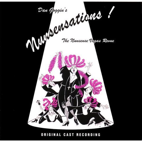 Price comparison product image Nunsensations-The Nunsense Vegas Revue by World Premiere Cast (2013-05-03)