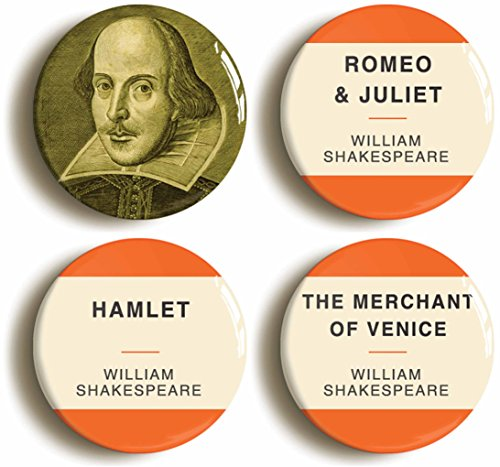 William Shakespeare Button Pin Set (Size is 1inch Diameter) Romeo and Juliet, Hamlet, Merchant of -