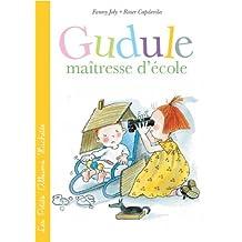 Gudule ma??tresse decole by Fanny Joly (2013-08-28)