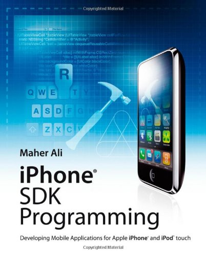iphone-sdk-programming-developing-mobile-applications-for-apple-iphone-and-ipod-touch