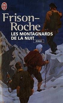 Les Montagnards de la nuit par Frison-Roche