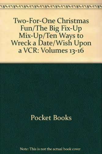 Price comparison product image Two-For-One Christmas Fun / The Big Fix-Up Mix-Up / Ten Ways to Wreck a Date / Wish Upon a VCR: Volumes 13-16