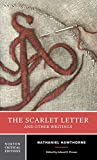 The Scarlet Letter and Other Writings (Norton Critical Editions) by Nathaniel Hawthorne (2004) Paperback