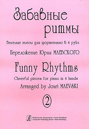 Read Online Zabavnye ritmy. Veselye pesy dlja fortepiano v 4 ruki. Vypusk 2 ebook