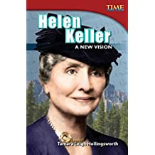 Helen Keller: A New Vision (TIME FOR KIDS® Nonfiction Readers)