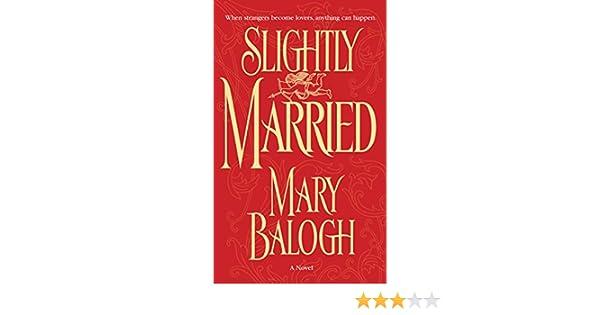Slightly Married (Bedwyn Saga) eBook: Mary Balogh: Amazon.es: Tienda Kindle