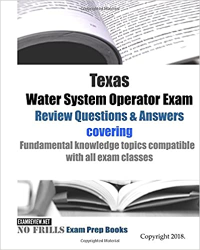 Texas Water System Operator Exam Review Questions Answers