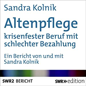 Altenpflege Hörbuch