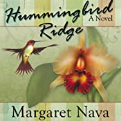 Hummingbird Ridge | Margaret Nava