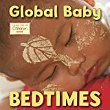 img - for Global Baby Bedtimes (Global Fund for Children Books) book / textbook / text book