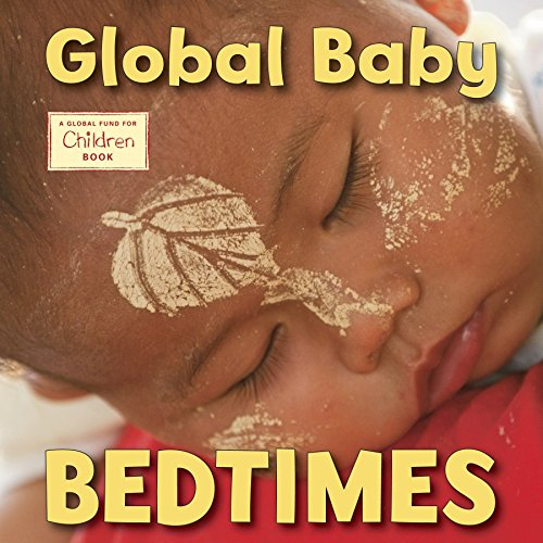 Global Baby Bedtimes (Global Fund for Children Books)