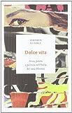img - for Dolce vita. Sesso, potere e politica nell'Italia del caso Montesi by Stephen Gundle (2012-01-01) book / textbook / text book