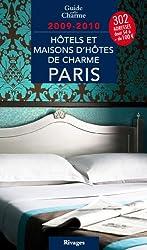 Hôtels de charme à Paris 2009 - 2010
