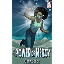 The Power of Mercy (The Superheroine Collection Book 2)