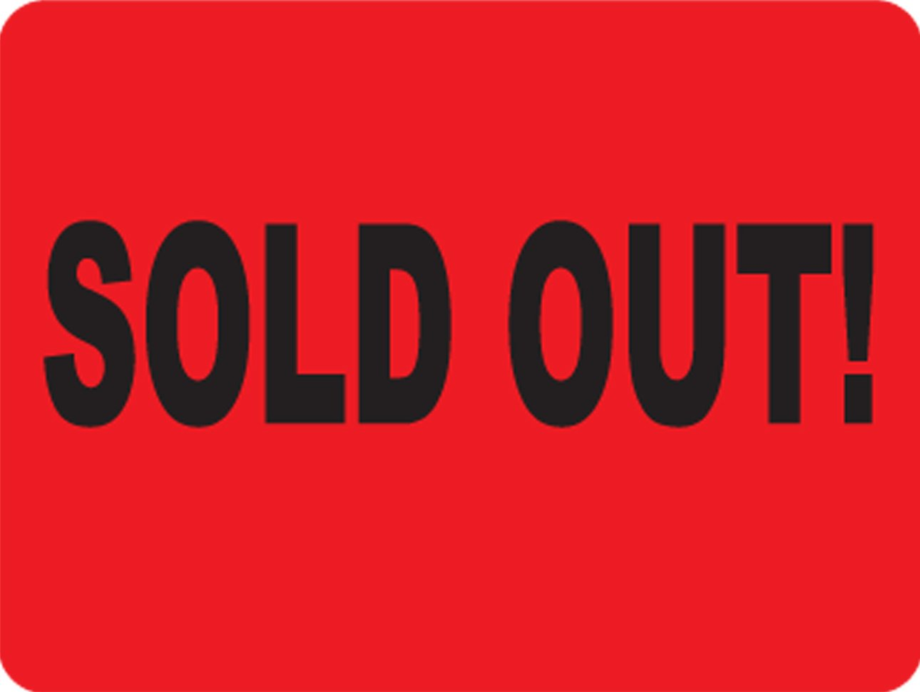 Sold Out! Labels. 5,000 Labels. PromoTouch Compatible
