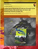 Landsat-Based Monitoring of Landscape Dynamics in the National Parks of the Great Lakes Inventory and Monitoring Network (Version 1. 0), National Park National Park Service, 1492398594