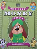 Kids' Money Book, Neale S. Godfrey, 1562880020