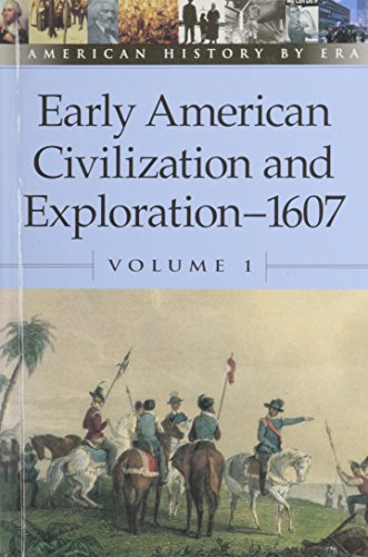 American History by Era - Early American Civilization and Exploration-1607