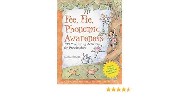 Fee, Fie, Phonemic Awareness: 130 Prereading Activities for ...