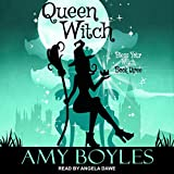 Queen Witch: Bless Your Witch, Book 3