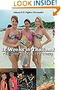 12 Weeks in Thailand